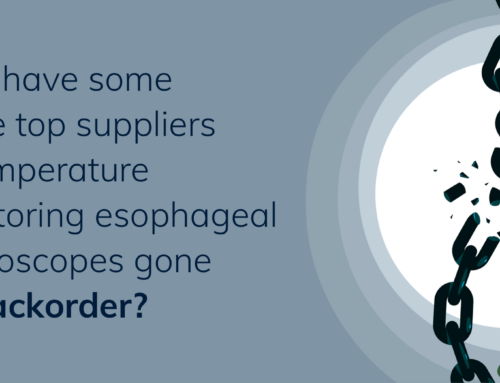 Why have some of the top suppliers of temperature monitoring esophageal stethoscopes gone on backorder?