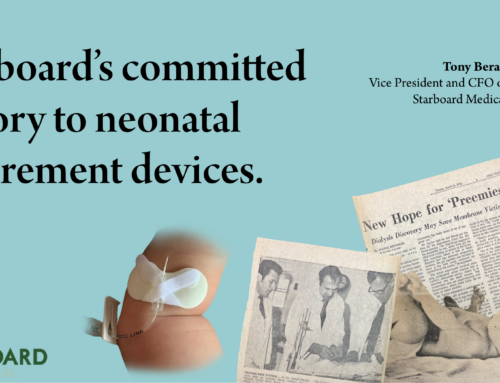 Starboard's committed history to neonatal securement devices.